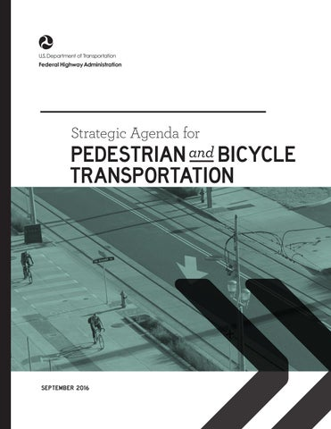 FHWA Strategic Agenda for Pedestrian and Bicycle