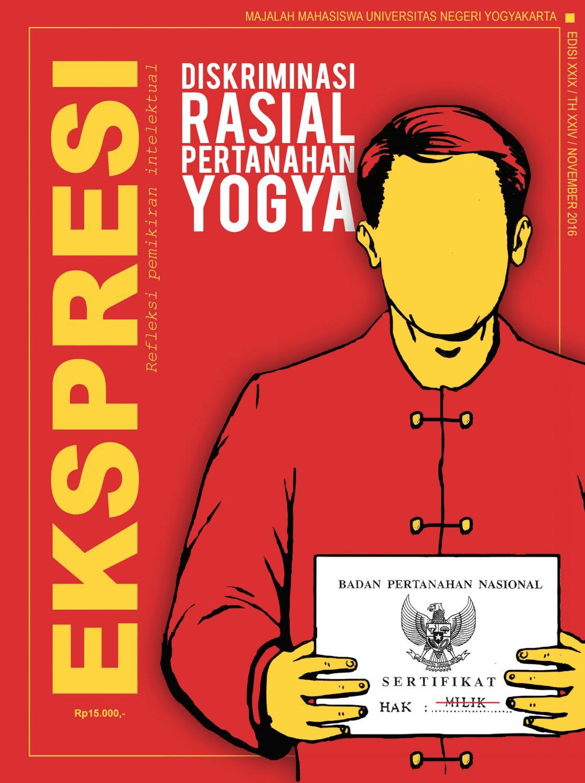 Majalah Ekspresi Edisi XXIX Diskriminasi Rasial Pertanahan