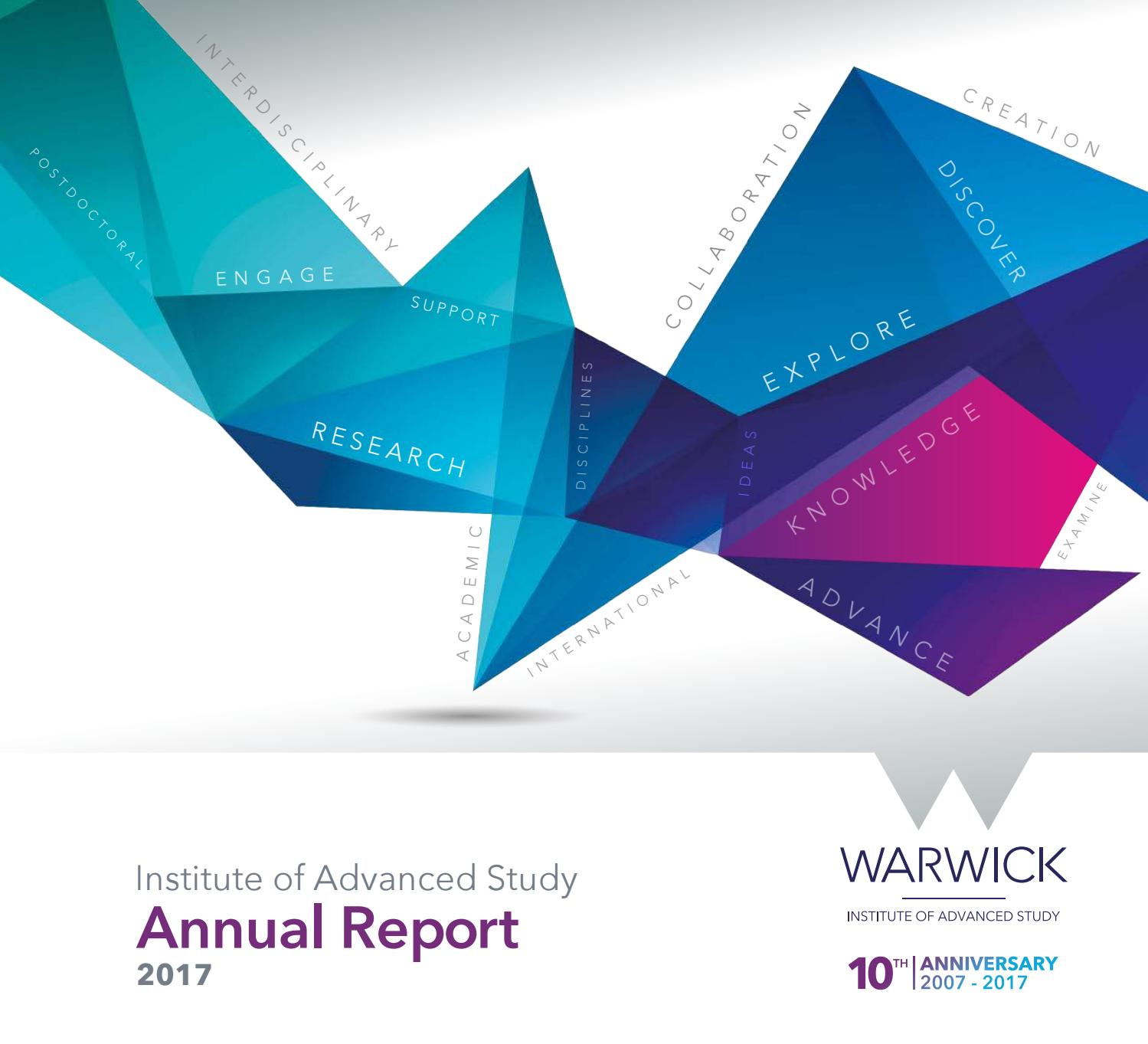 IAS Annual Report 2017 by Institute of Advanced Study - Warwick - issuu