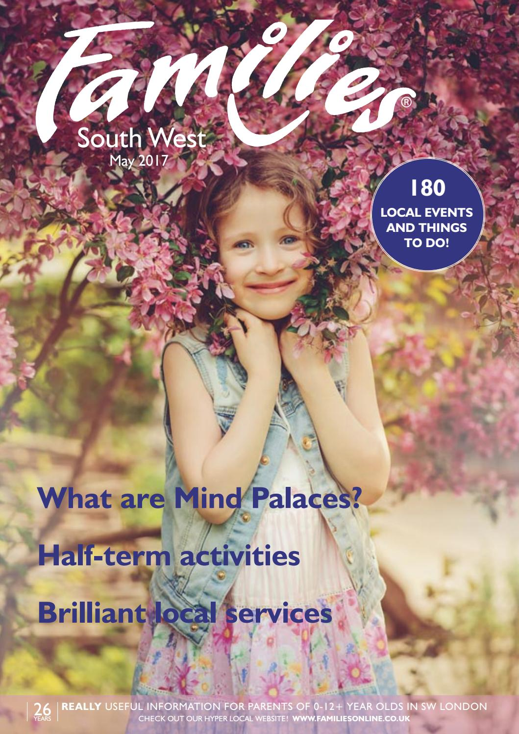 Families London Sw 2017 05 May 2017 By Families Magazine Issuu