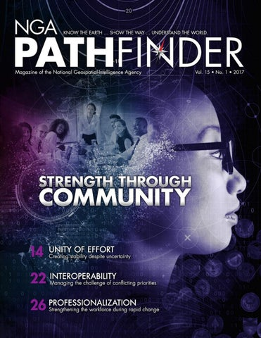 Nga Pathfinder Promotes Awareness And Understanding Of Geospatial Intelligence And Is Published By National Geospatial Intelligence Agency S Office Of