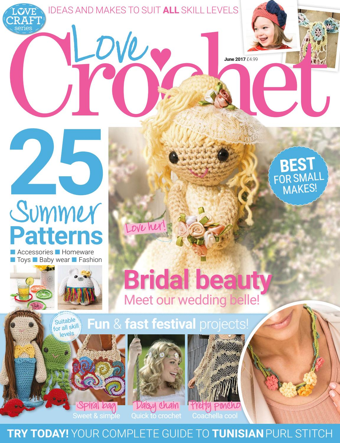 Love Crochet June 2017 Sampler By Immediate Media Co Magazines Issuu