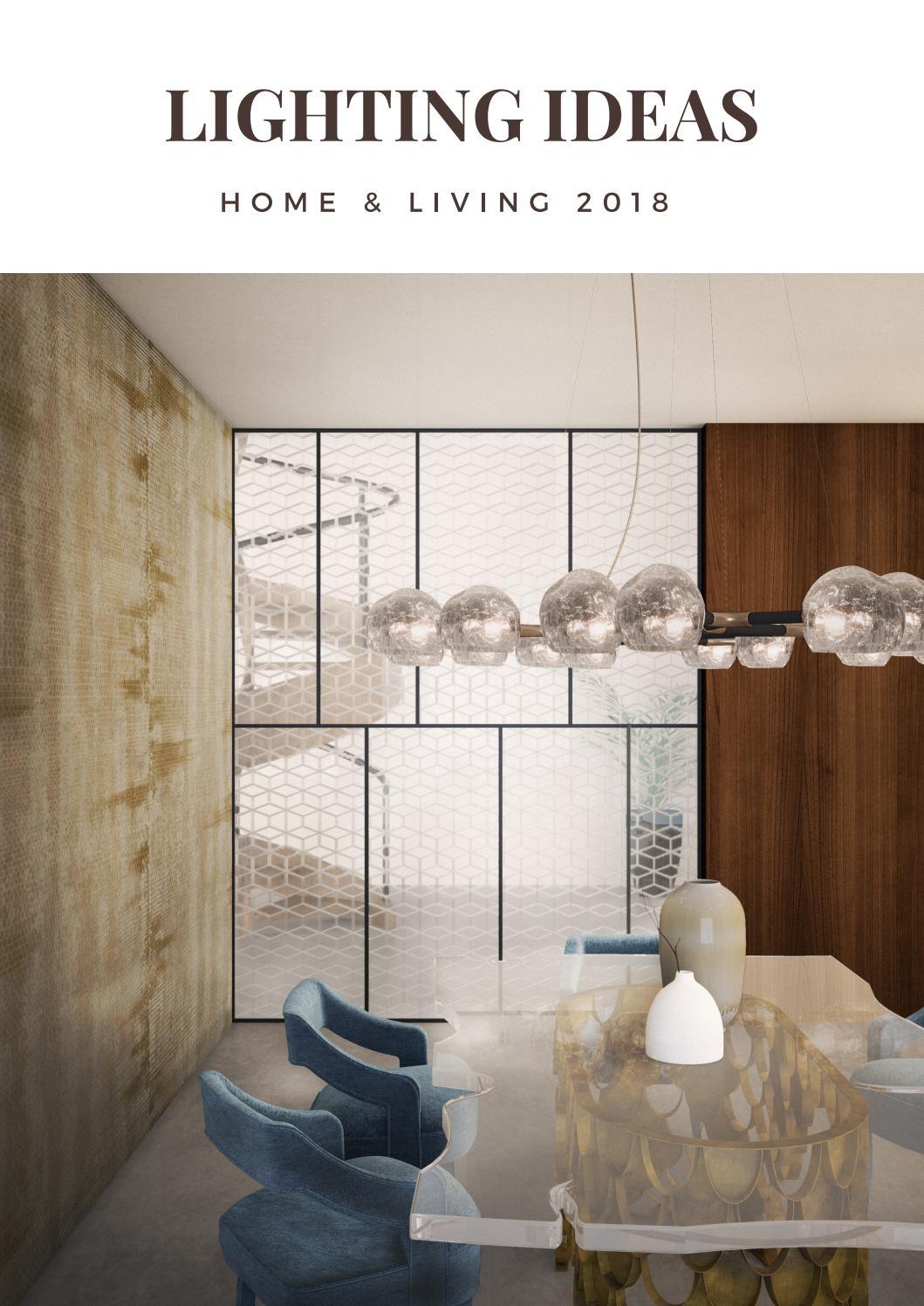 Lighting ideas lighting design 2018 by covet house issuu for Interior design lighting trends
