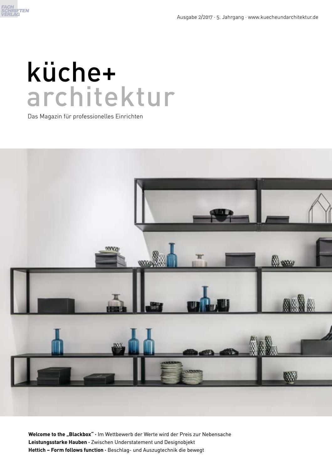 küche + architektur 2/2017 by Fachschriften Verlag - issuu