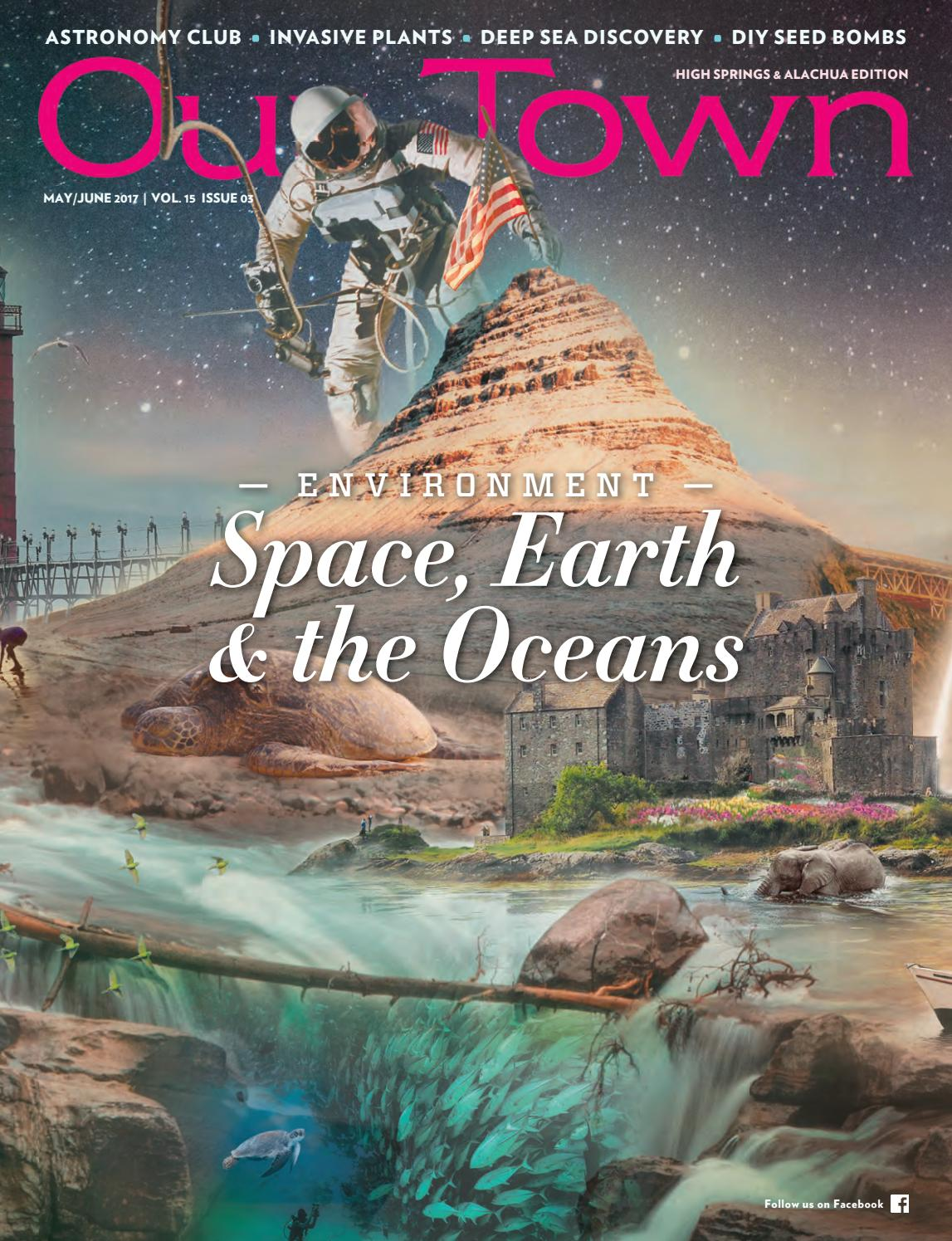 ccb83b8f9a76 Our Town 2017 MAY-JUN (High Springs   Alachua) by Tower Publications - issuu