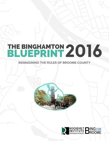 Binghamton blueprint 2016 by roosevelt institute at binghamton page 1 the binghamton blueprint malvernweather Choice Image
