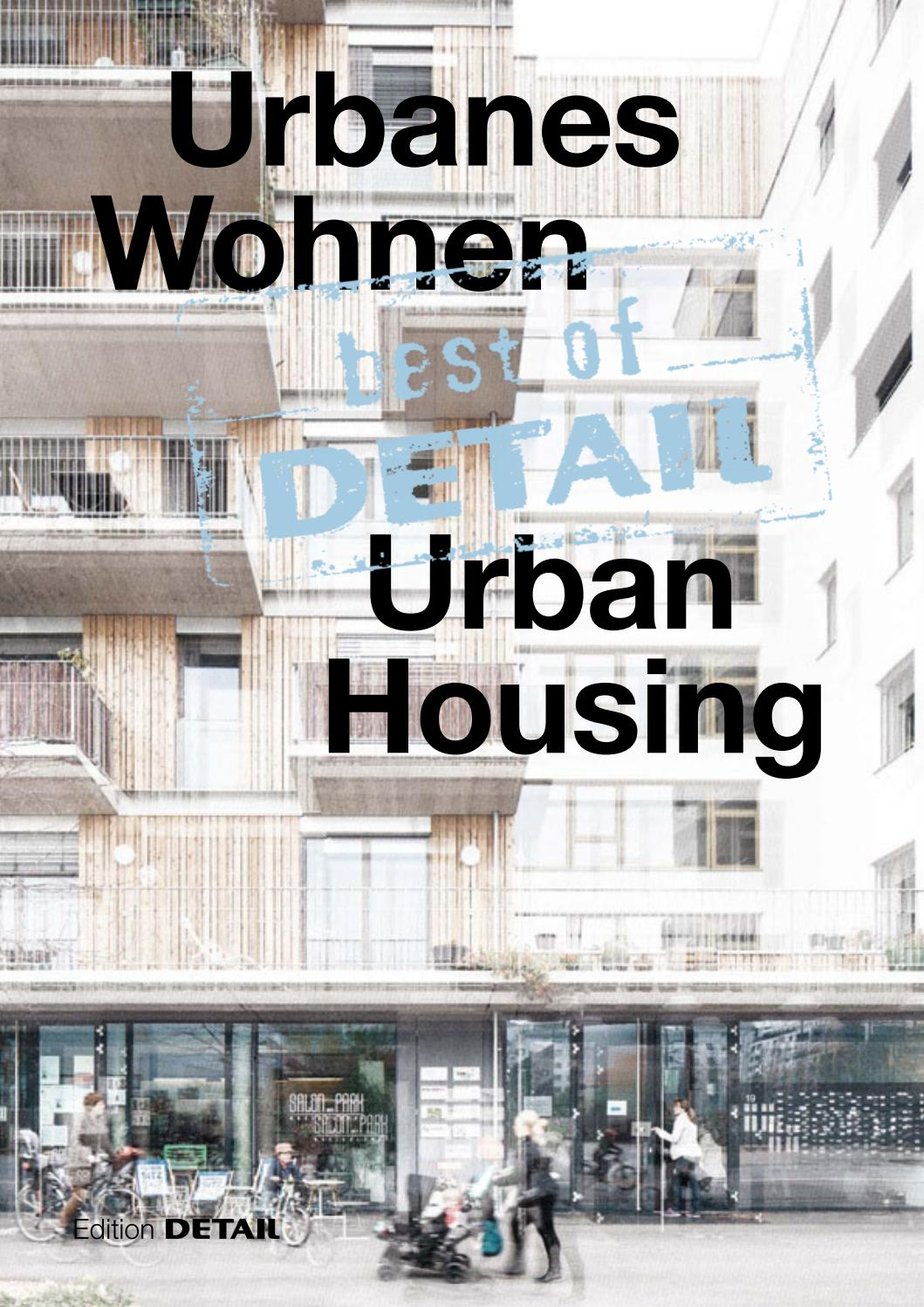 best of DETAIL Urbanes Wohnen by DETAIL - issuu