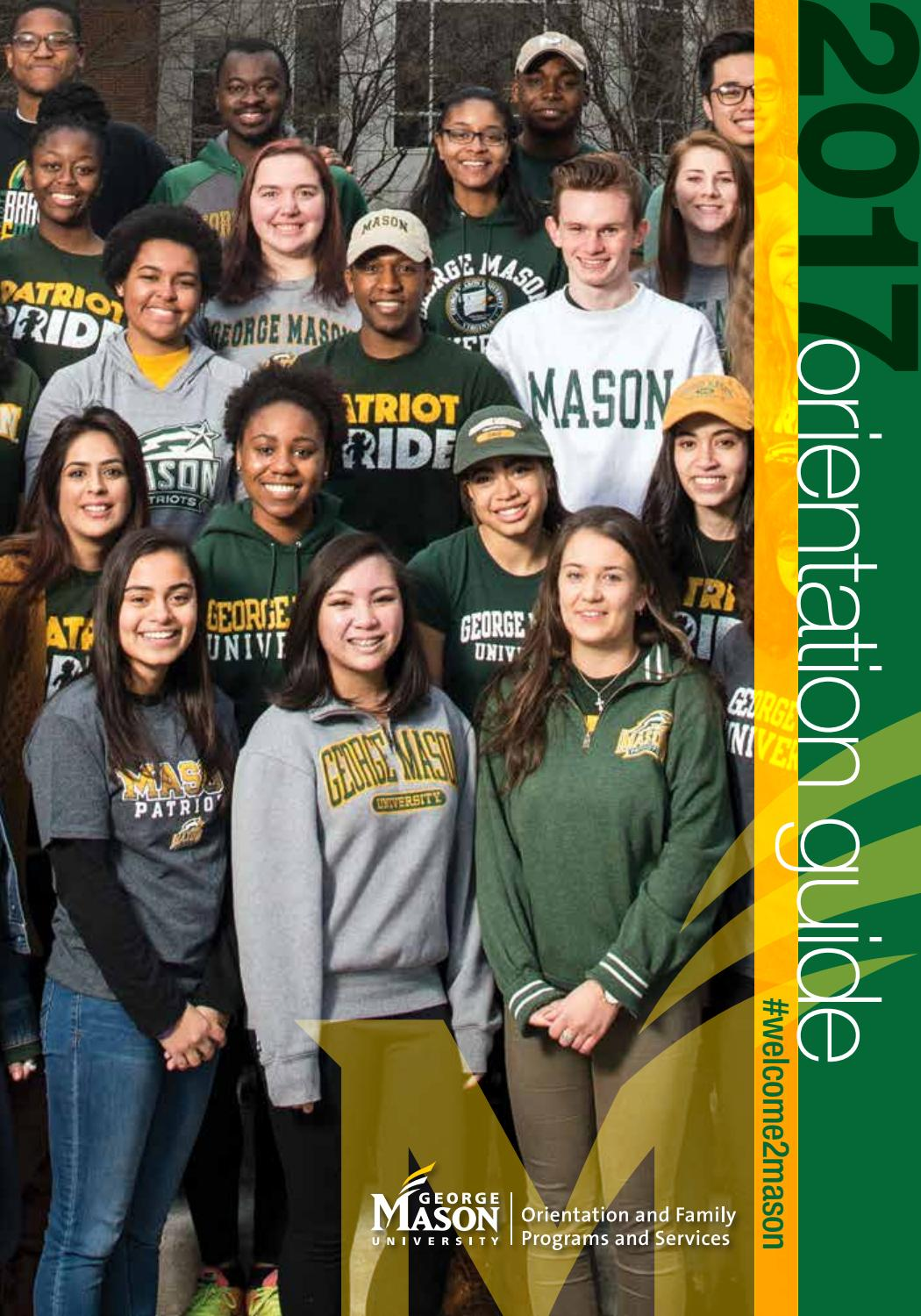 2017 George Mason University Orientation Guide by GMU-OFPS - issuu