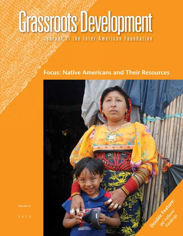 Grassroots Development: Focus: Native Americans and Their Resources
