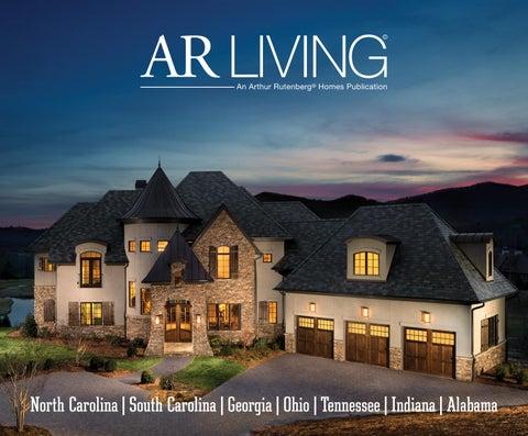 Ar Living Issue 3 By Arthur Rutenberg Homes Issuu