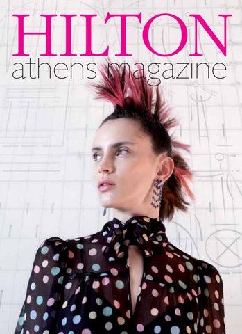 955ff1ddd458 HILTON athens magazine Ιssue 34 - Spring 2017 by Hilton Athens - issuu