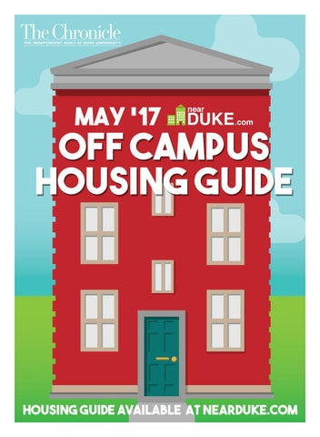 9182e343379c Off Campus Housing Guide May 2017 by Duke Chronicle - issuu