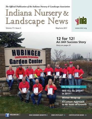 Indiana Nursery & Landscape News, MayJun 2017 by Indiana