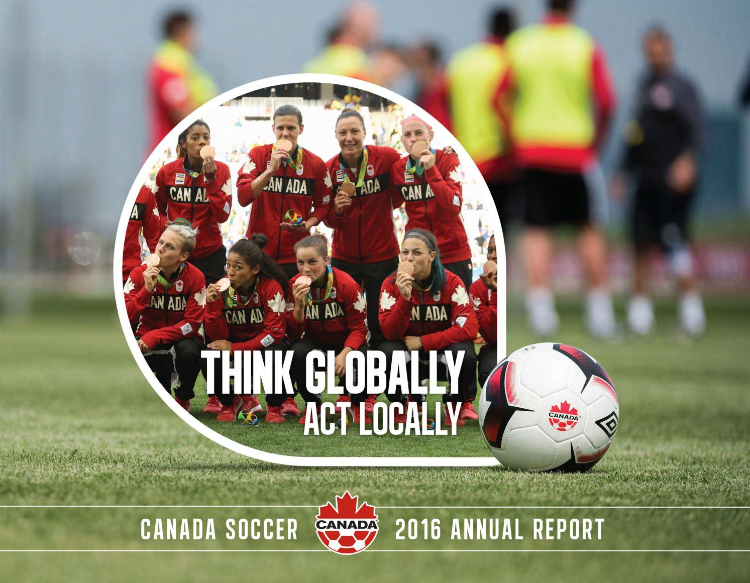canada soccer 2016 annual report by canada soccer issuu