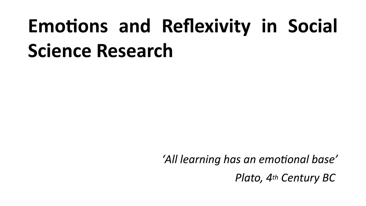 Emotions and Reflexivity in Social Science Research by