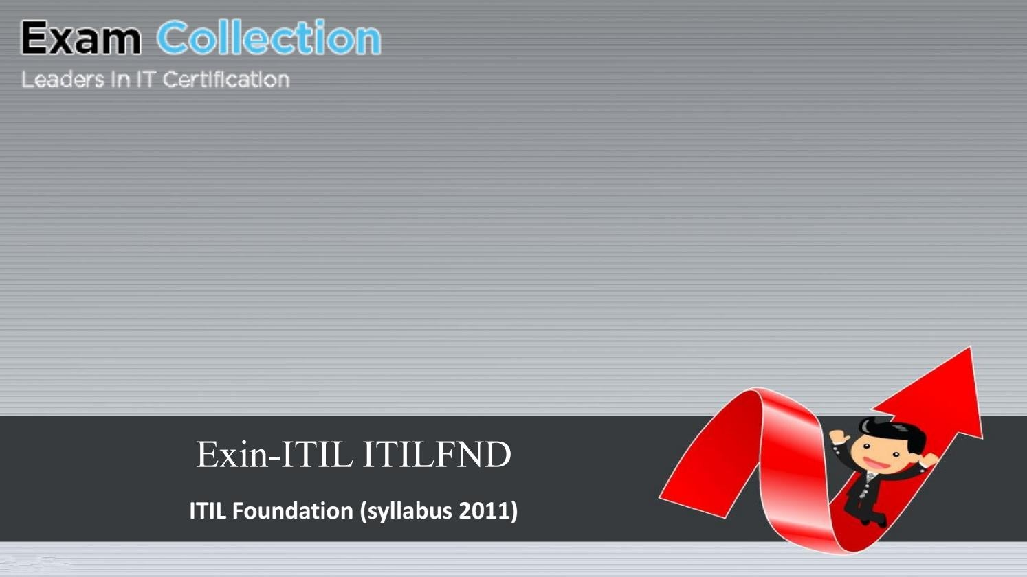 Examcollection Exin Itil Itilfnd Exam Vce Pdf Test Engine By
