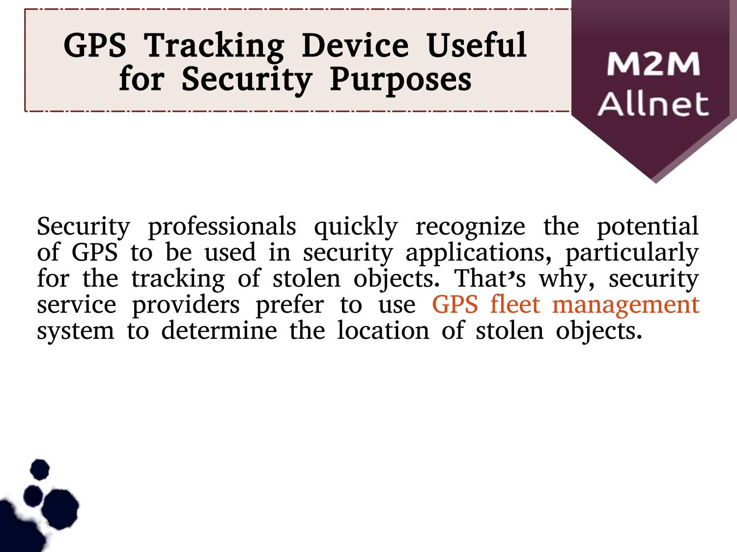GPS Tracking Device Useful for Security Purposes by M2M