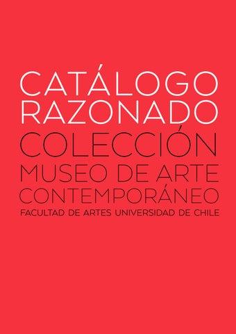1 De 2 Catálogo Razonado Colección Museo De Arte Contemporáneo By Museo De Arte Contemporáneo Issuu