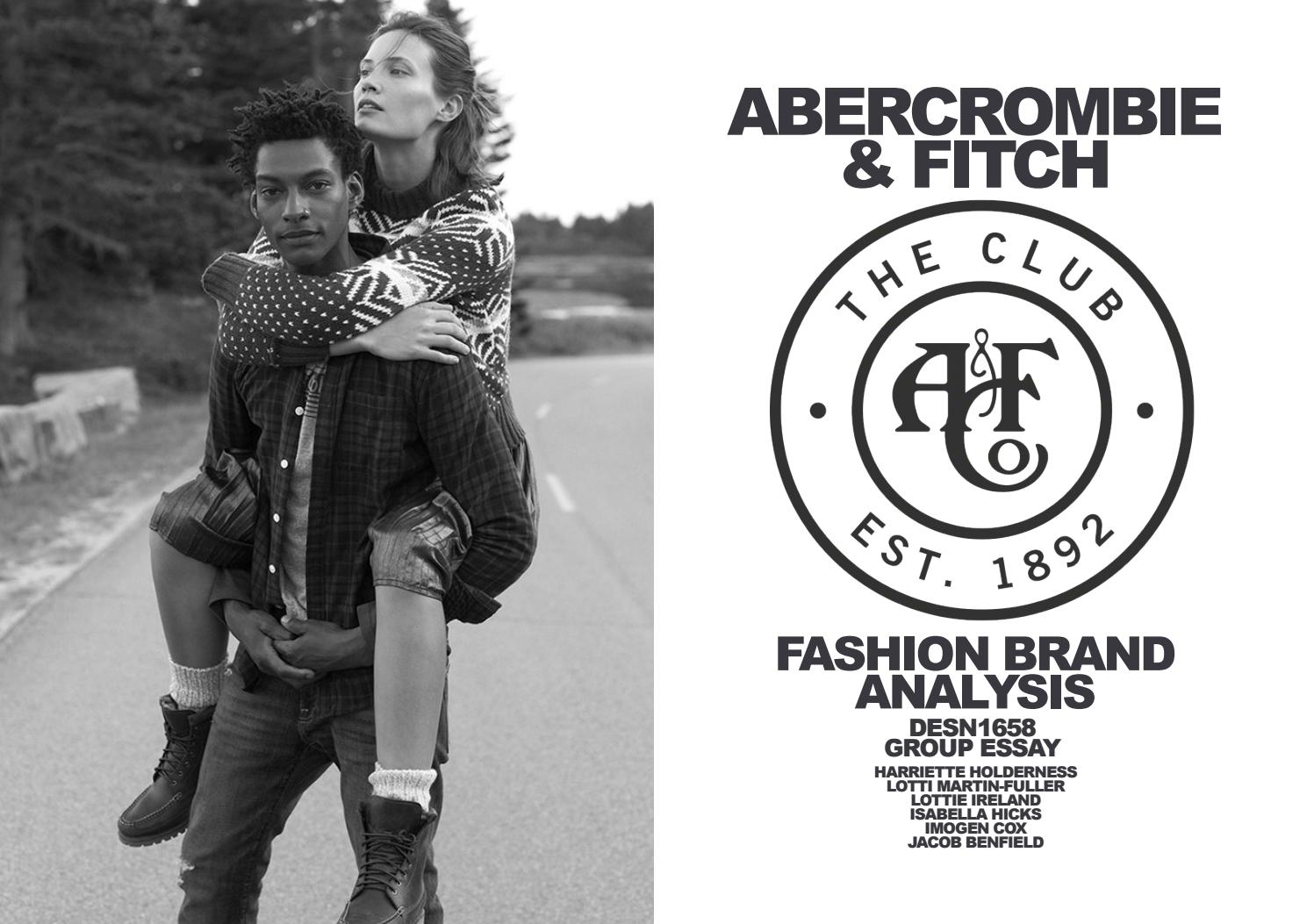 ba9d03f768b Abercrombie   Fitch Rebranding Efforts by Lotti Martin-Fuller - issuu