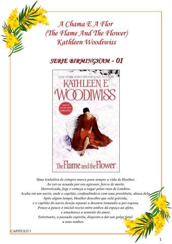552a2056d8 01 a chama e a flor by Foreve livros - issuu