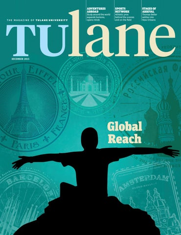 77abb029994 Tulane december 2015 by Tulane University - issuu