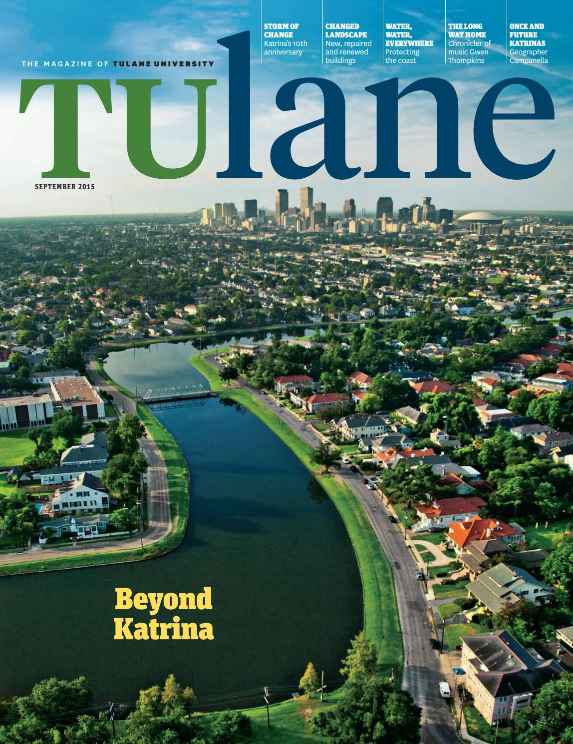 Tulane September 2015 By Tulane University Issuu