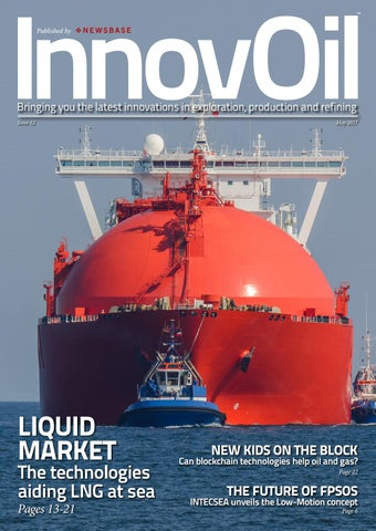 InnovOil Issue 52 May 2017 by NewsBase Ltd  - issuu