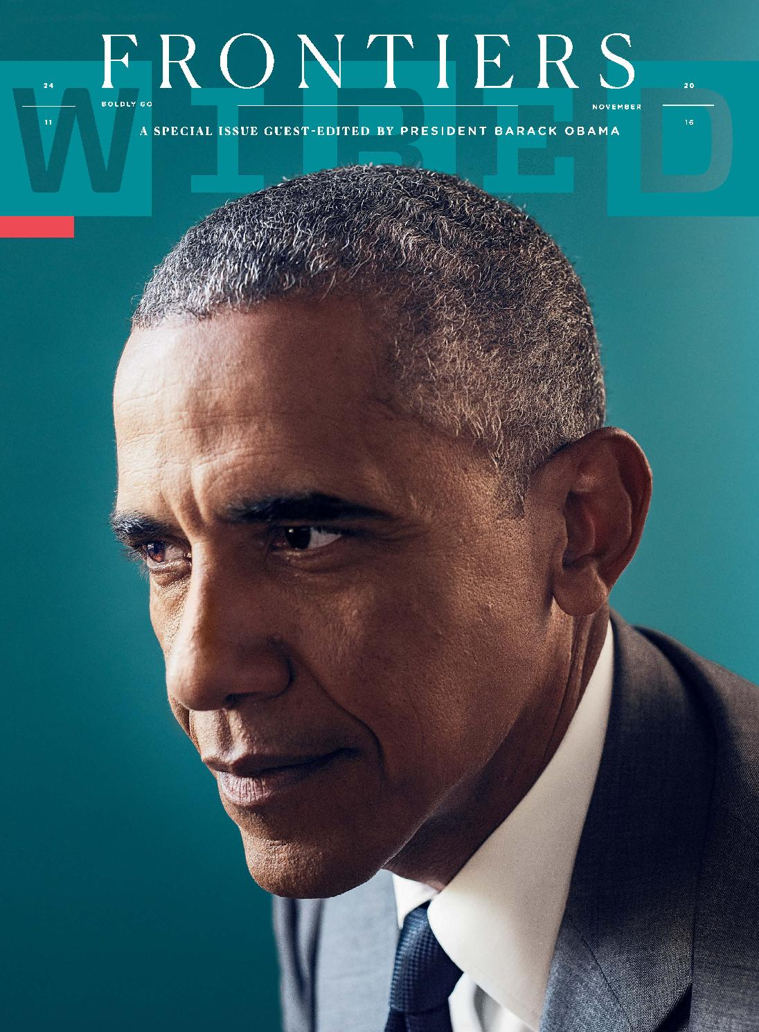Wired usa frontiers president barack obama november 2016 by lăng mộ ...