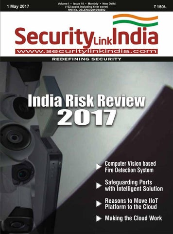 SecurityLink India May 2017 by Security Link India - issuu