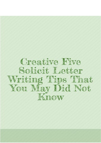 Creative five solicit letter writing tips you may did not know by creative five solicit letter writing tips that you may did not know so no matter if you are in need of money for your foundation start up business altavistaventures Gallery
