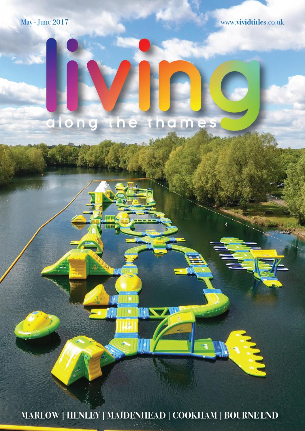 Living Along the Thames May/June 2017 by Living Along theThames - issuu