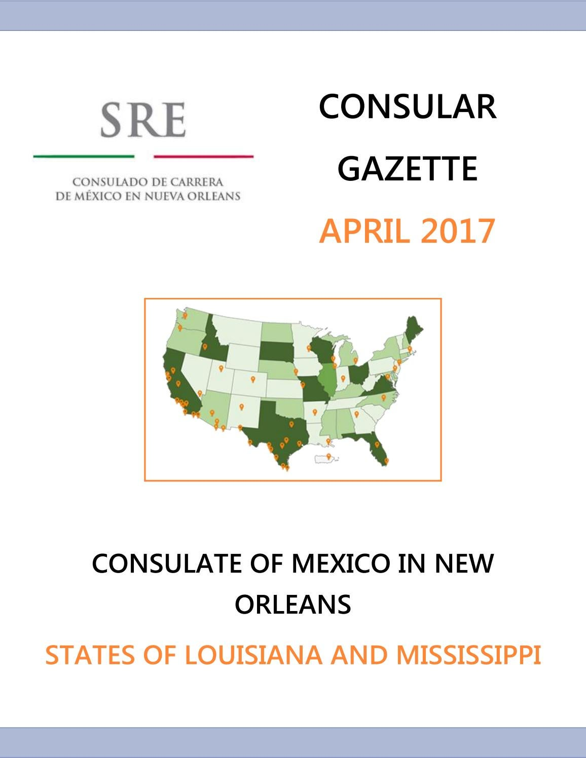 Consular Gazette April 2017 by Consulado de México en Nueva Orleans ...