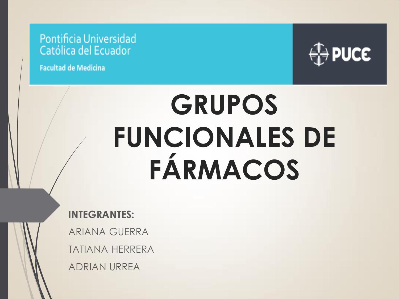 Presentacion De Los Grupos Funcionales: GRUPOS FUNCIONALES DE FÁRMACOS By Tatiana Herrera
