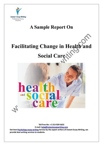 sample on facilitating change in health and social care by instant  page  a sample report on facilitating change in health and social care