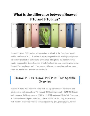 What is the difference between huawei p10 and p10 plus by