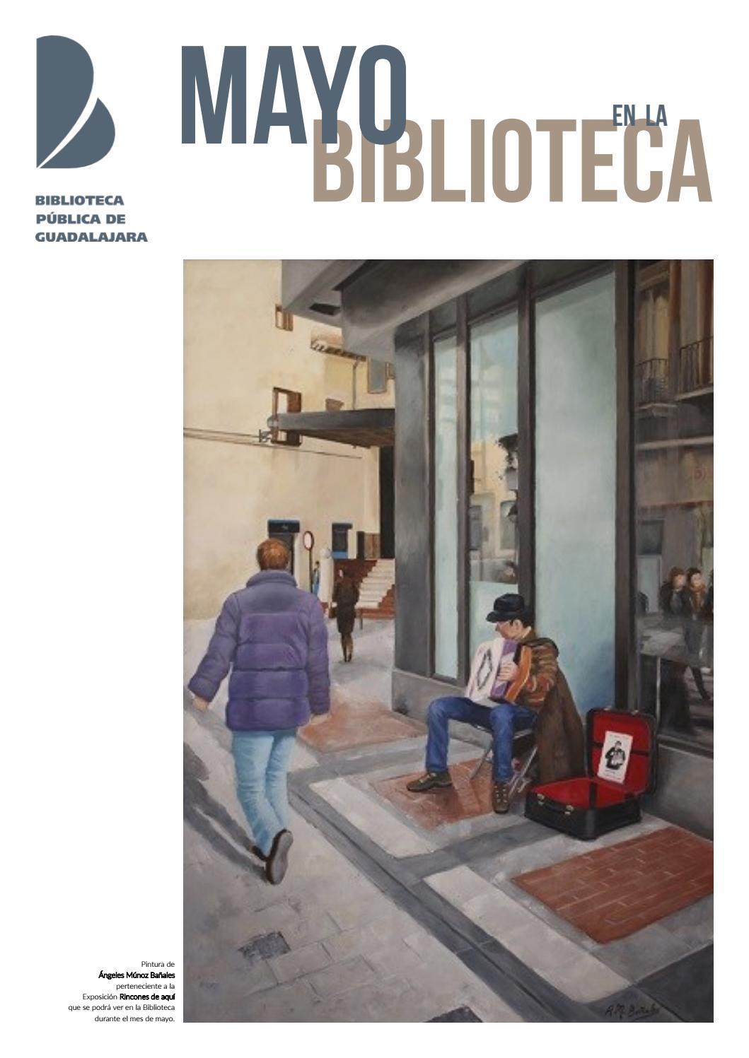 PROGRAMACIÓN DE MAYO 2017 Biblioteca Pública de Guadalajara by mipuntomap -  issuu