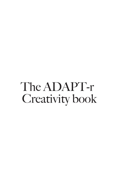 2d652dbcd Creativity Book by ADAPT-r - issuu