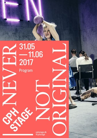 1d94fe1c CPH STAGE PROGRAM 2017 by CPH STAGE - issuu
