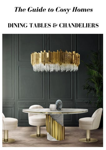 The Guide to Cosy Homes - Dining Tables   Chandeliers bd426334742