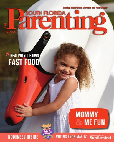 de1d8e3ed2e South Florida Parenting May 2017 by Forum Publishing Group - issuu