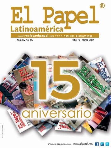 0b705df38 Revista El Papel Latinoamérica - Edición 65 by Revista El Papel ...