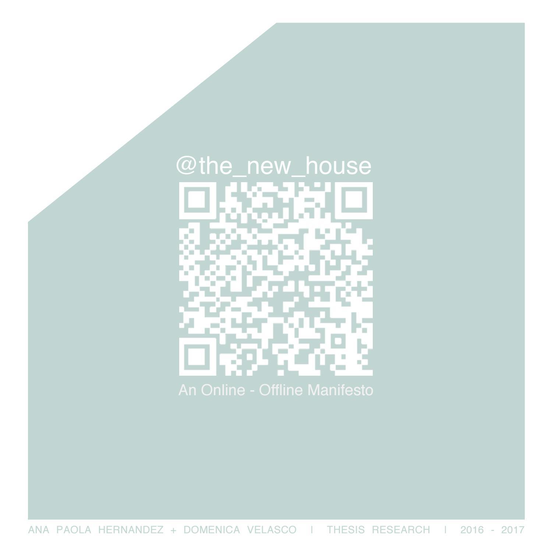 the_new_house: An Online-Offline Manifesto _Ana Hernandez + Domenica ...