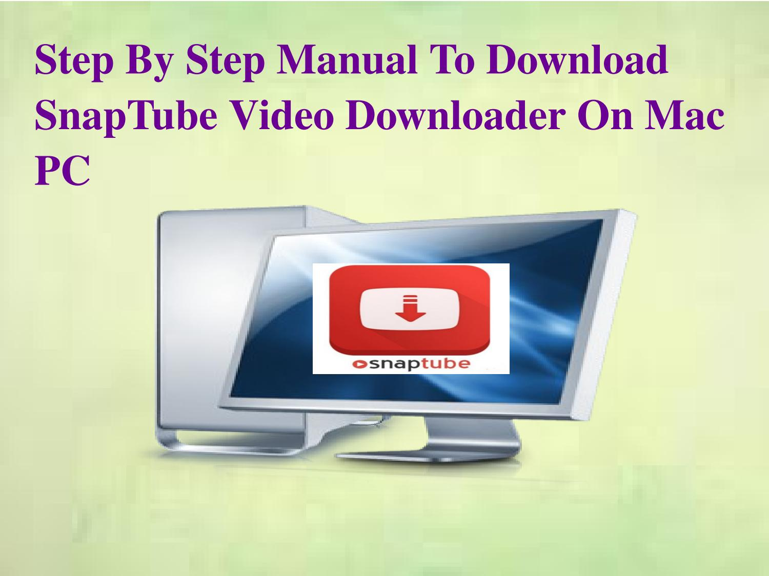 Step by step manual to download snaptube video downloader on
