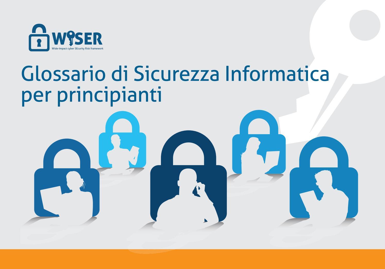 WISER Glossario di Sicurezza Informatica per principianti ...