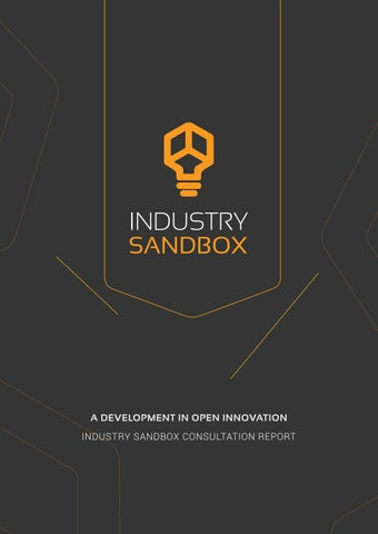 Industry Sandbox Consultation: A Development in Open
