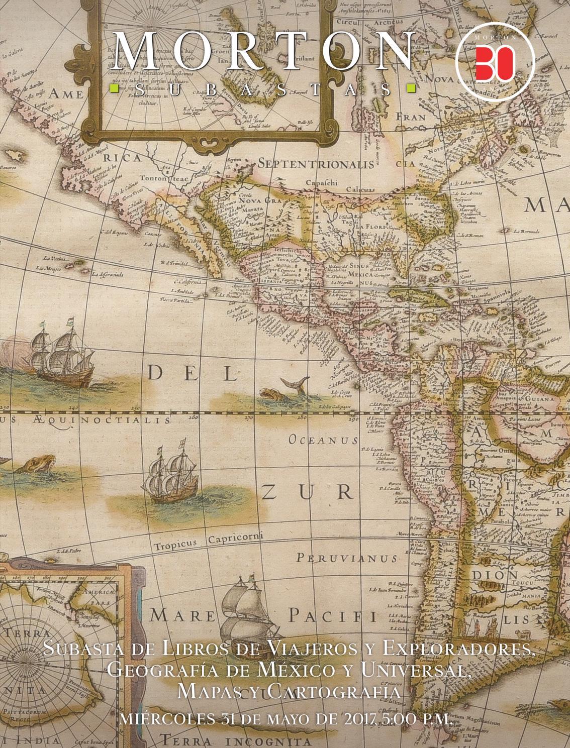 Subasta de Libros de Viajeros y Exploradores, Geografía de México y ...