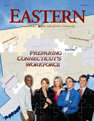 Eastern Magazine 2012 Winter by EasternCTStateUniversity - issuu