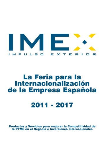 1ed0e5cd63 La Feria para la InternacionalizaciĂłn de la Empresa EspaĂąola 2011 - 2017  Productos y Servicios para mejorar la Competitividad de la PYME en el  Negocio e ...