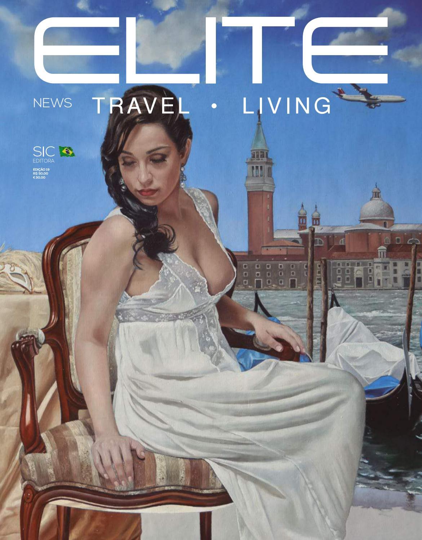 f17c566be27 Elite Travel Living Ed 19 by Elite Magazine - issuu