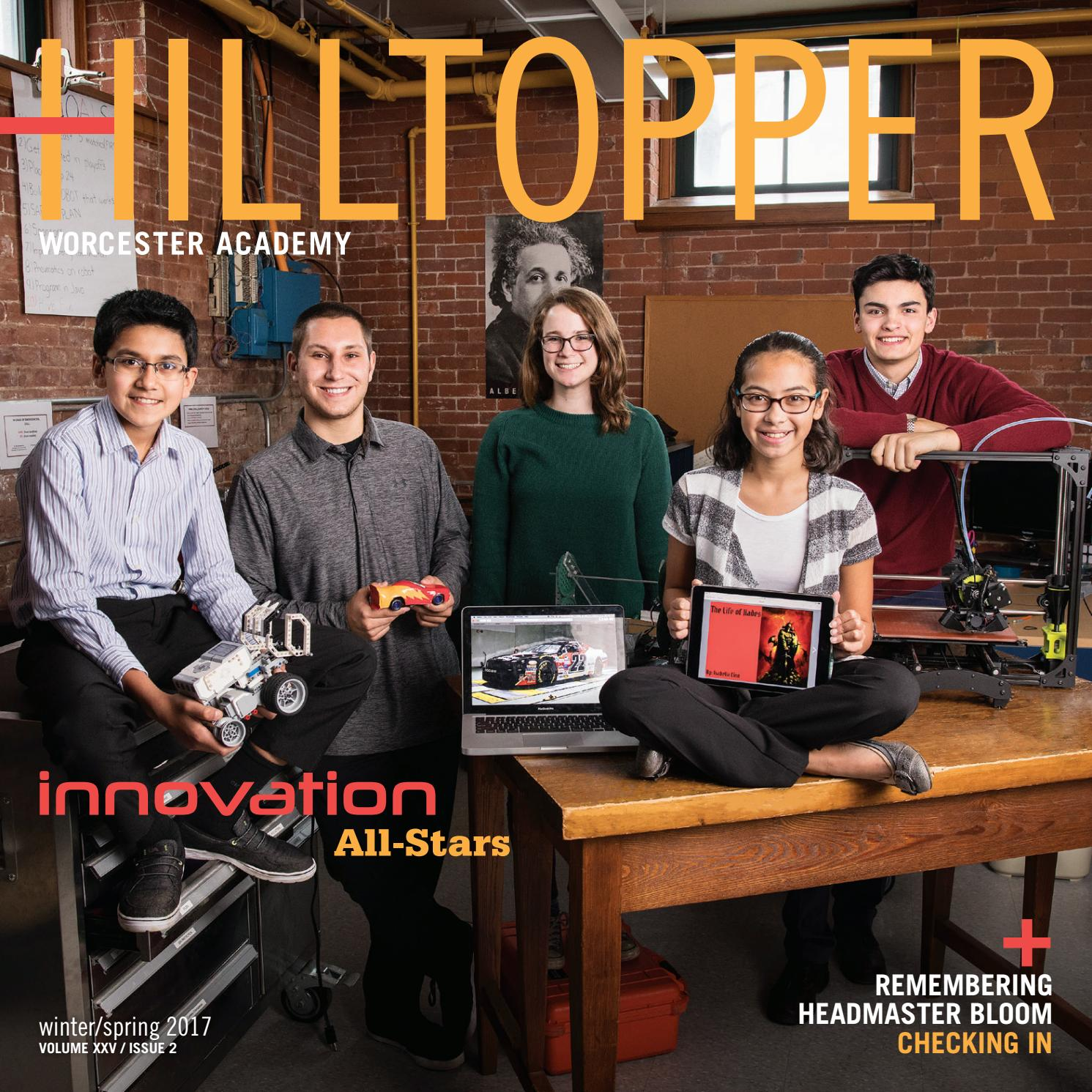 worcester academy hilltopper winter spring 2017 by good design issuu